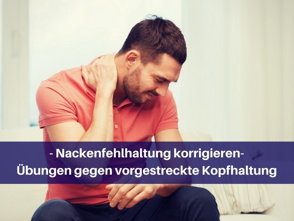 Nacken Fehlhaltung korrigieren
