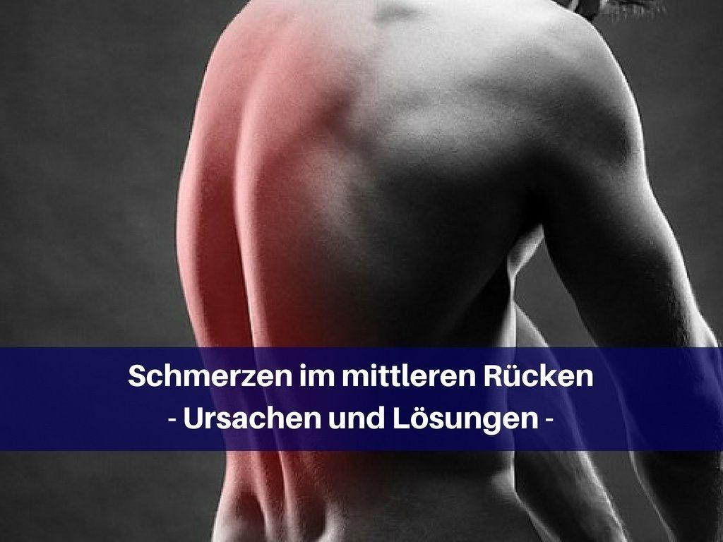 Schmerzen im mittleren Rücken