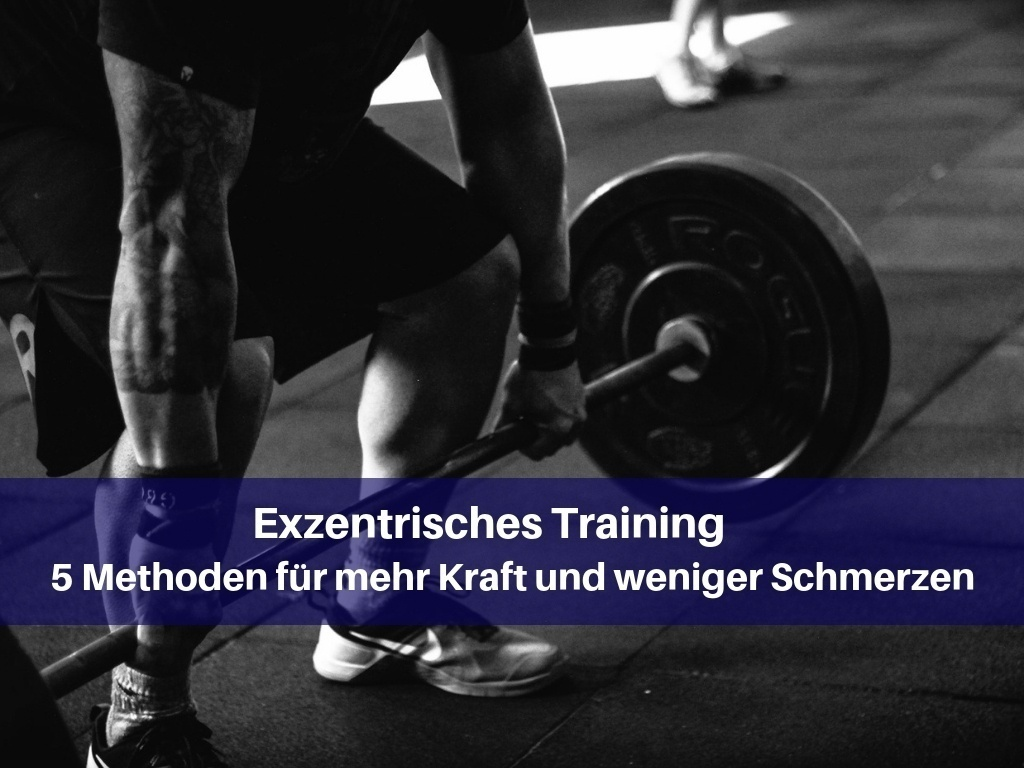Exzentrisches Training